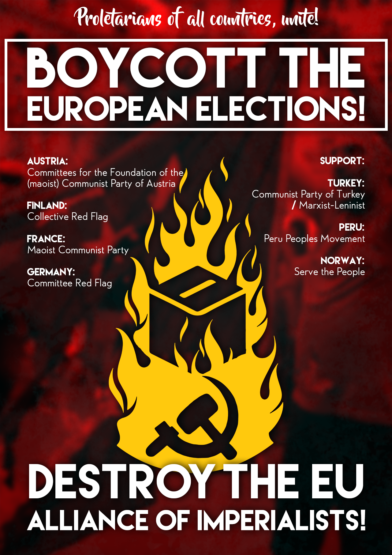 Destroy the EU: Elections no, Revolution yes!